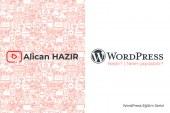 WordPress Nedir? – Neler Yapılabilir?
